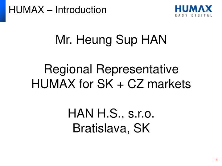 HUMAX – Introduction
