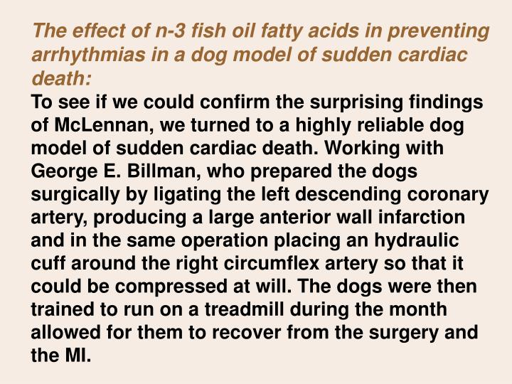 The effect of n-3 fish oil fatty acids in preventing arrhythmias in a dog model of sudden cardiac death: