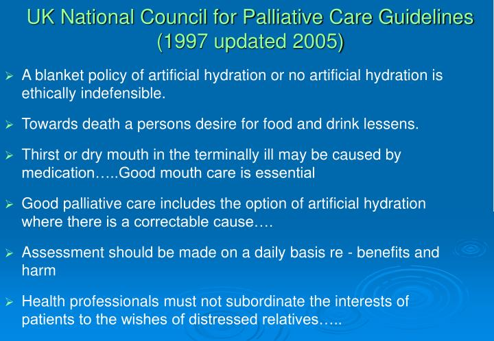 UK National Council for Palliative Care Guidelines (1997 updated 2005)