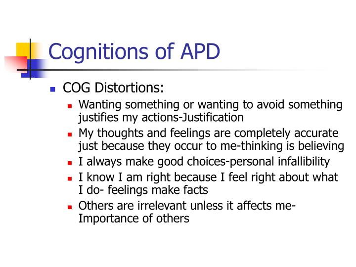 Cognitions of APD