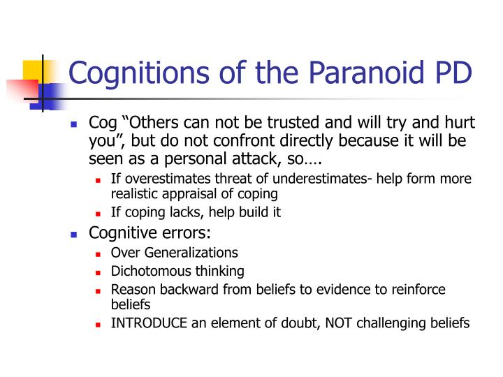Cognitions of the Paranoid PD