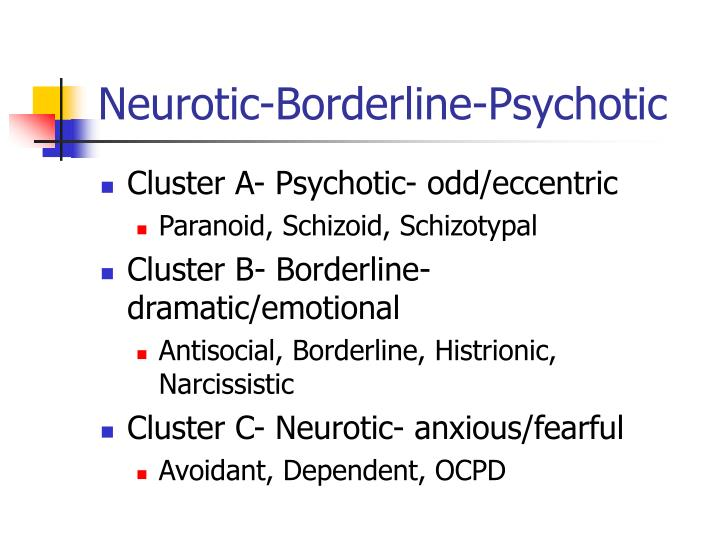 Neurotic-Borderline-Psychotic