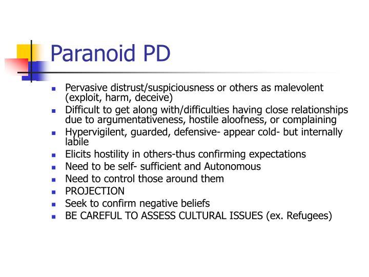Paranoid PD