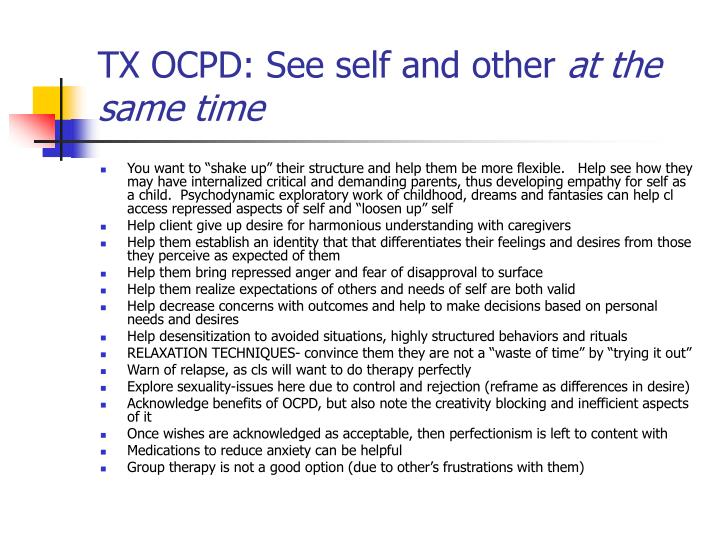 TX OCPD: See self and other