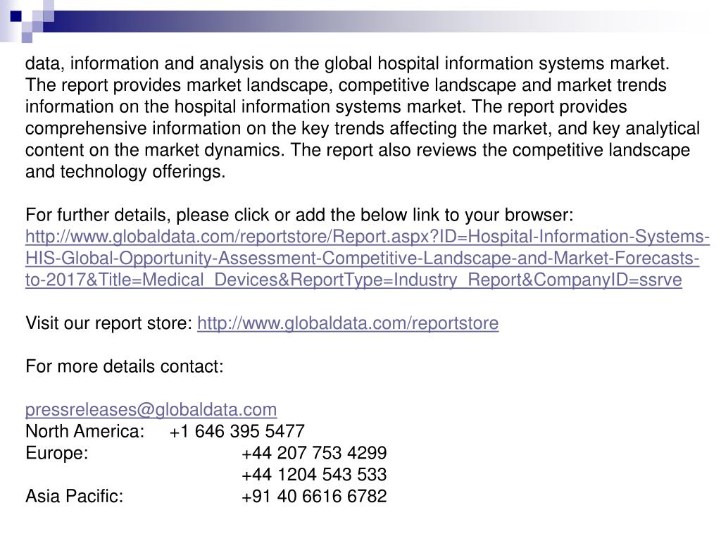 data, information and analysis on the global hospital information systems market.