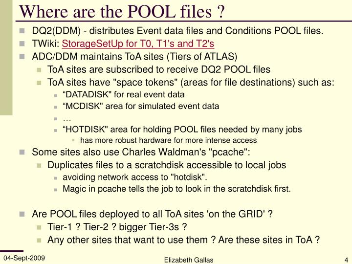 Where are the POOL files ?