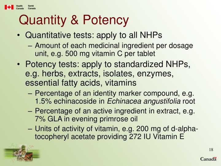 Quantity & Potency