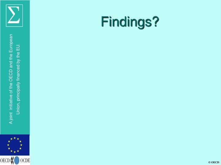 Findings?