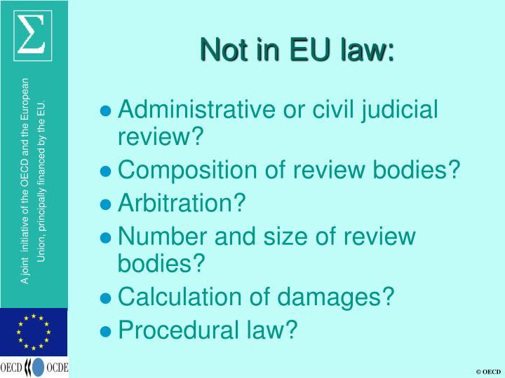 Not in EU law: