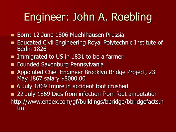 Engineer: John A. Roebling
