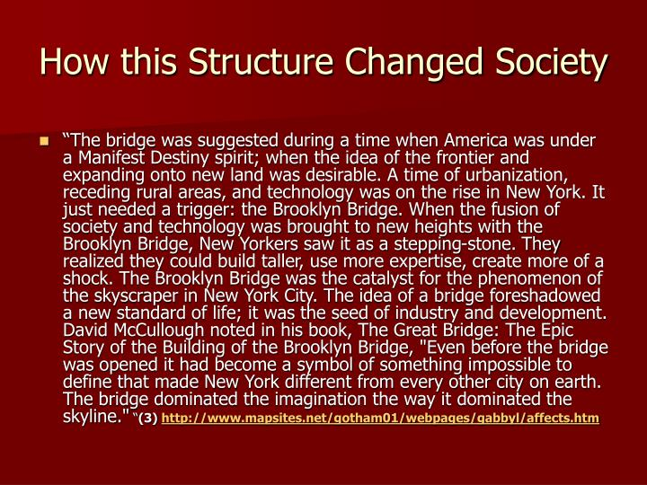 How this Structure Changed Society