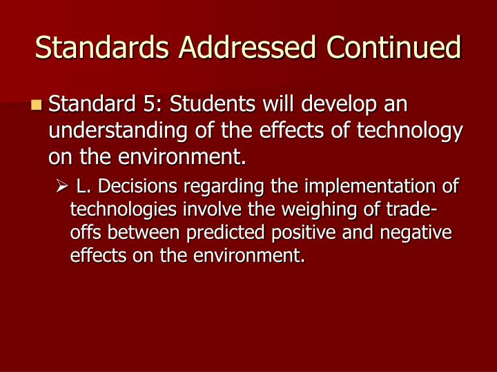 Standards Addressed Continued
