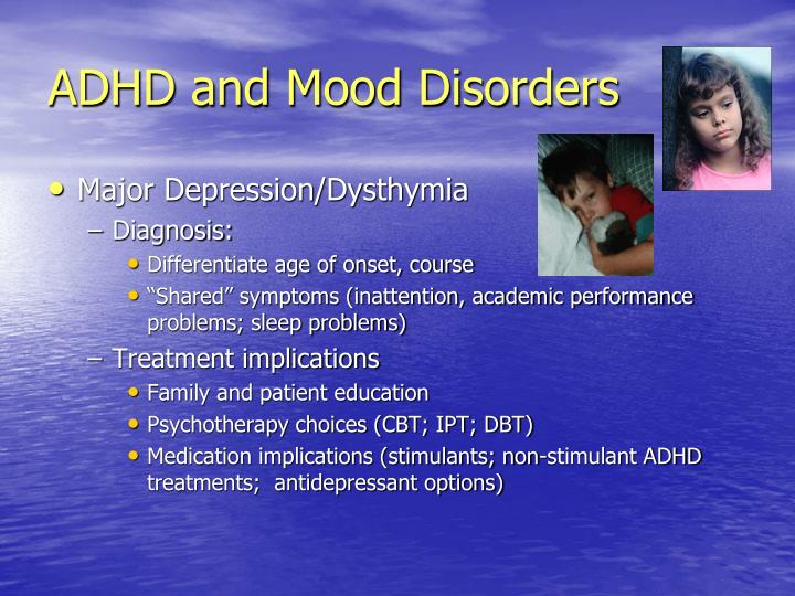 ADHD and Mood Disorders