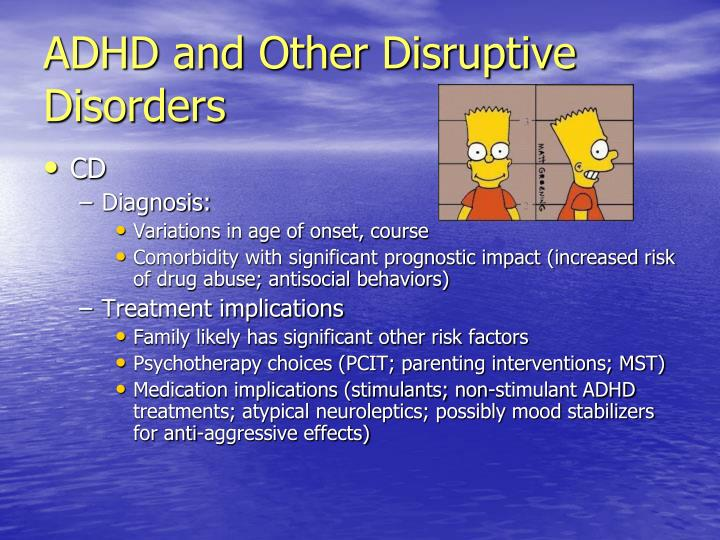 ADHD and Other Disruptive Disorders