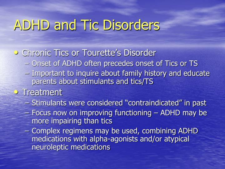 ADHD and Tic Disorders
