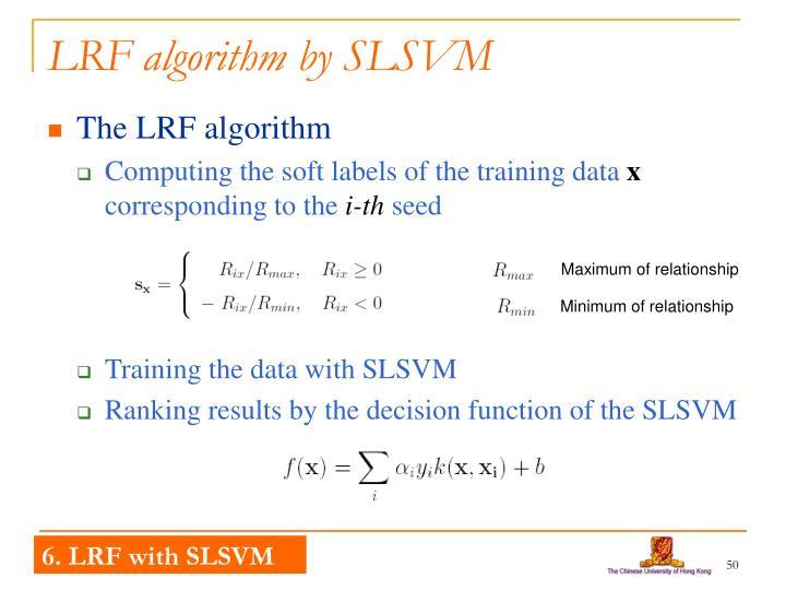 LRF algorithm by SLSVM