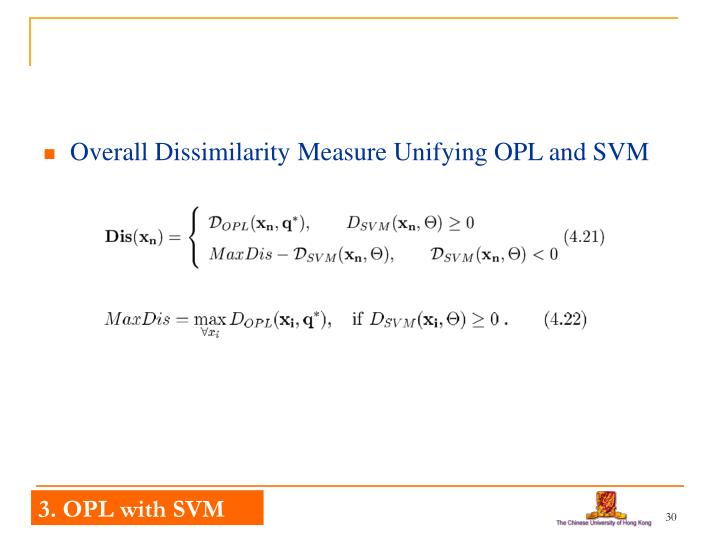 Overall Dissimilarity Measure Unifying OPL and SVM