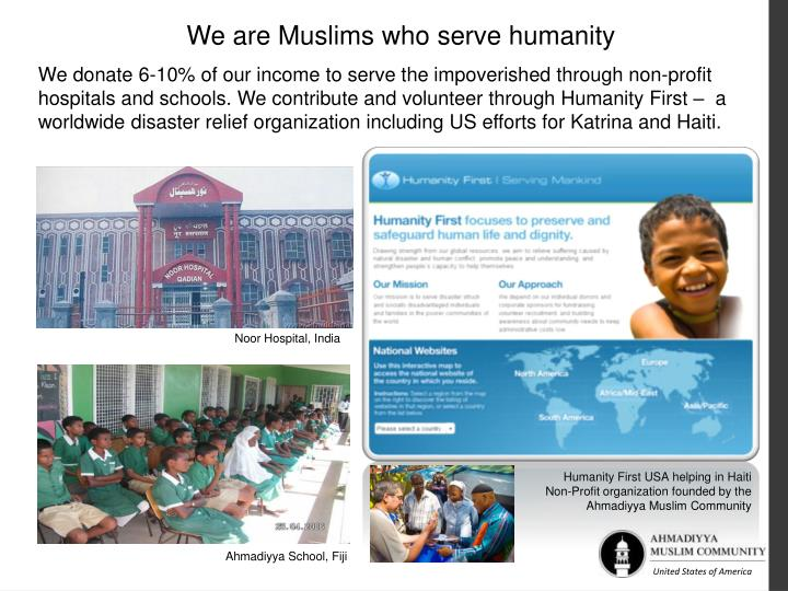 We are Muslims who serve humanity