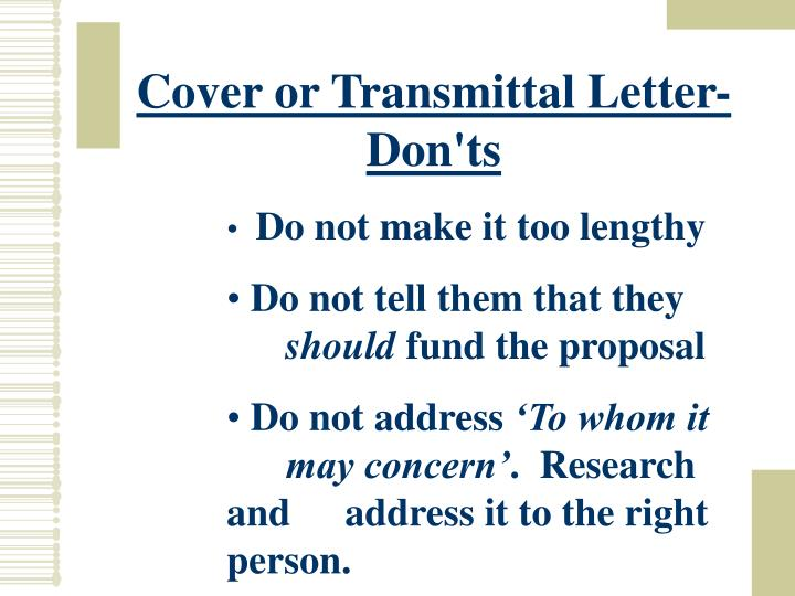Cover or Transmittal Letter- Don'ts