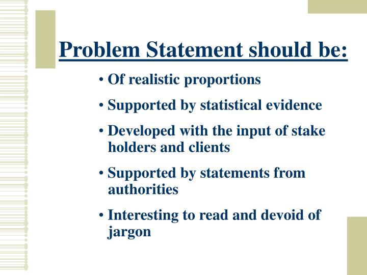 Problem Statement should be: