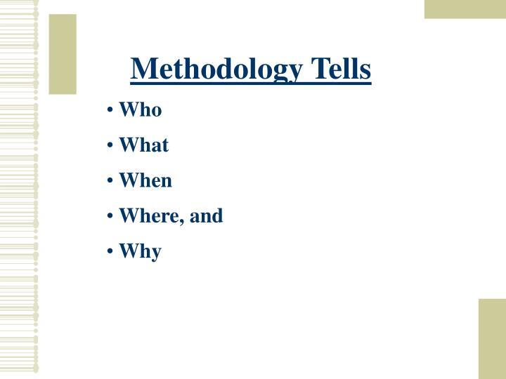 Methodology Tells