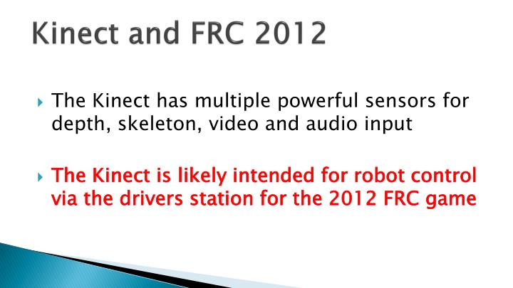 Kinect and FRC 2012