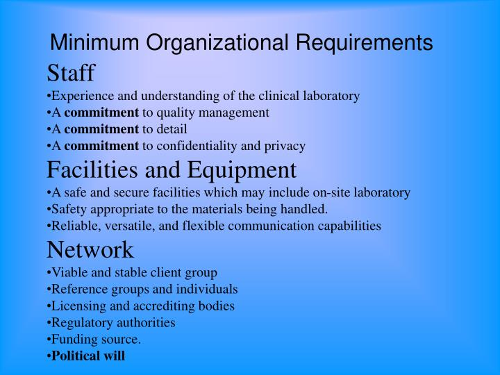 Minimum Organizational Requirements
