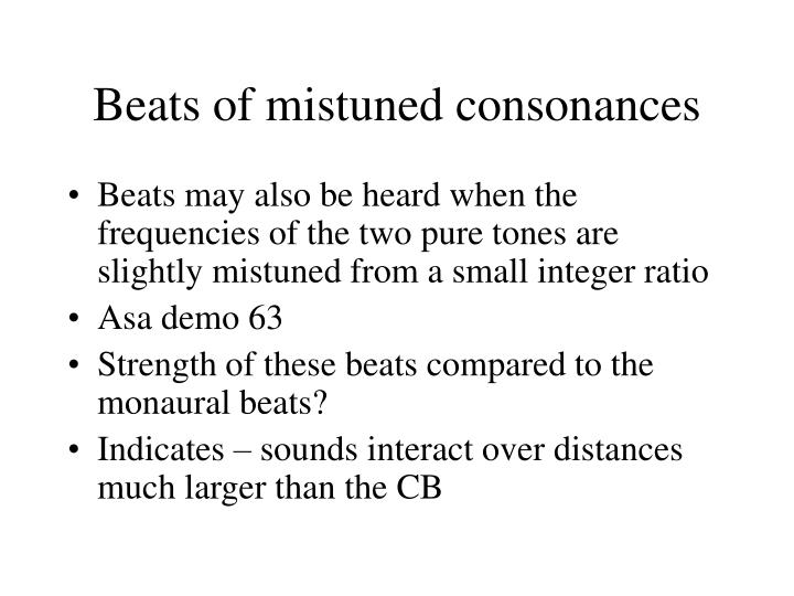 Beats of mistuned consonances
