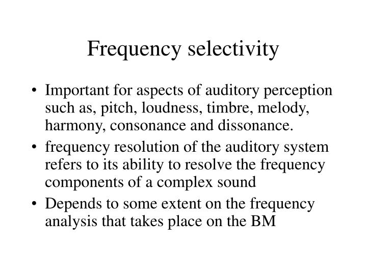 Frequency selectivity