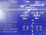 partial product implementation