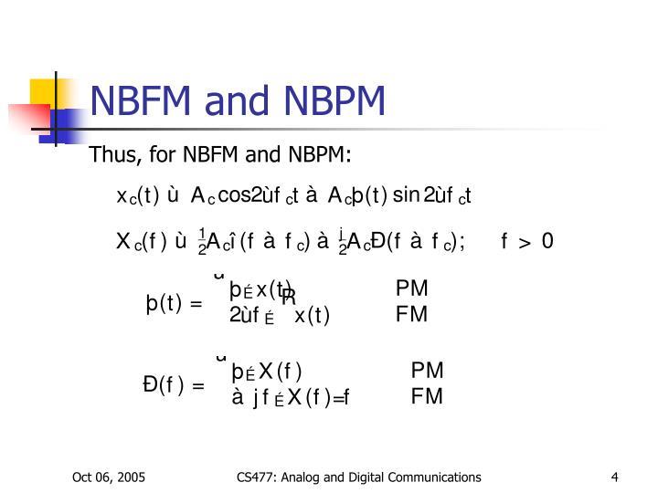NBFM and NBPM