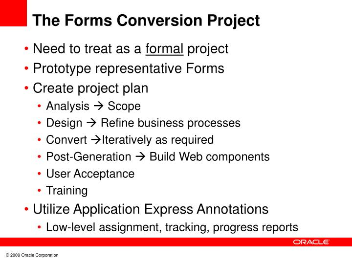 The Forms Conversion Project