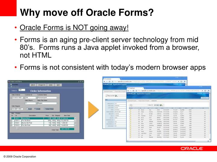 Why move off Oracle Forms?