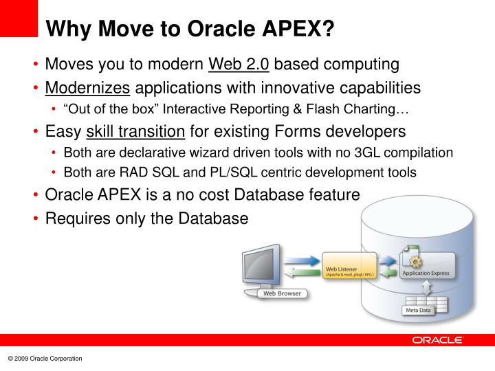 Why Move to Oracle APEX?