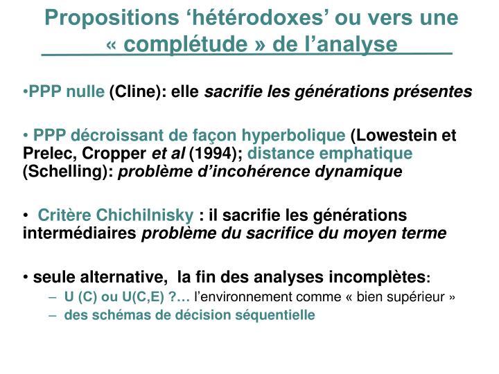 Propositions 'hétérodoxes' ou vers une «complétude» de l'analyse