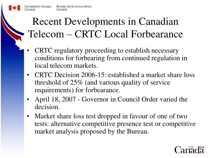 Recent Developments in Canadian Telecom – CRTC Local Forbearance