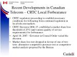 recent developments in canadian telecom crtc local forbearance