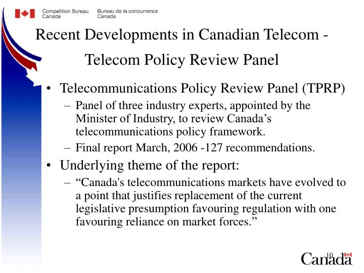 Recent Developments in Canadian Telecom - Telecom Policy Review Panel