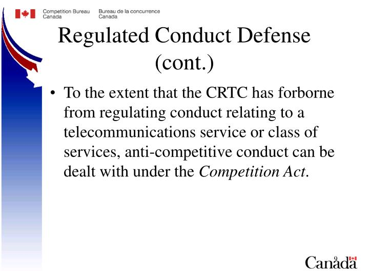 Regulated Conduct Defense (cont.)