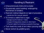 handling restraint