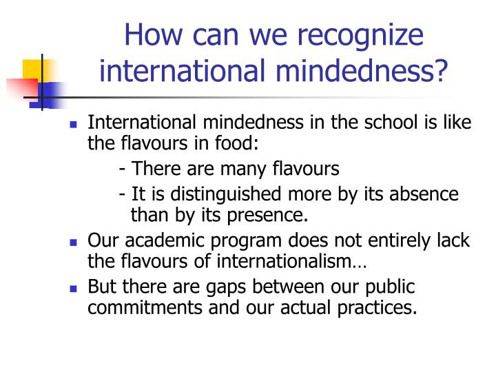 How can we recognize international mindedness1