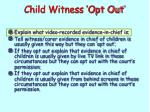 child witness opt out