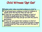 child witness opt out1