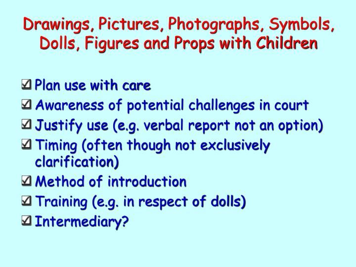 Drawings, Pictures, Photographs, Symbols, Dolls, Figures and Props with Children