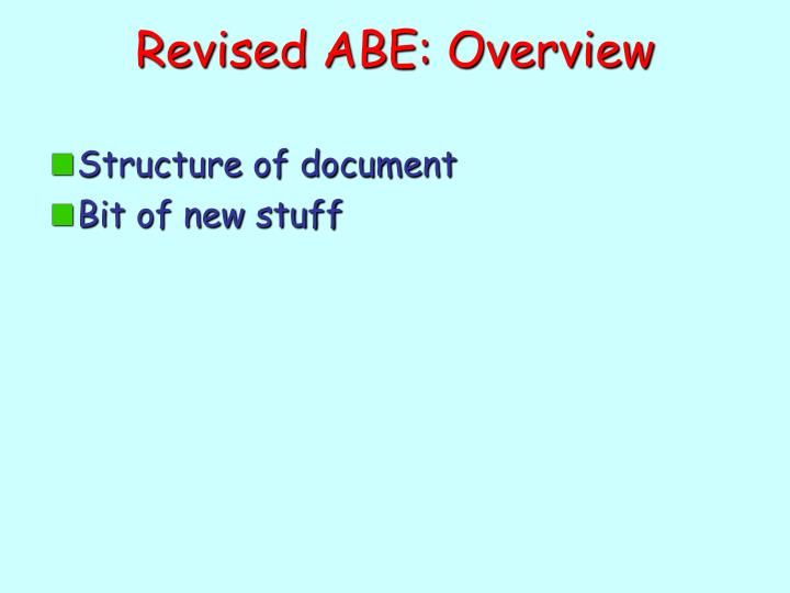Revised ABE: Overview