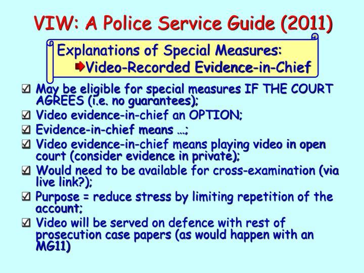 VIW: A Police Service Guide (2011)