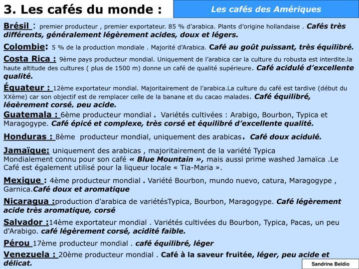 3. Les cafés du monde :
