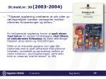 st meld nr 30 2003 2004