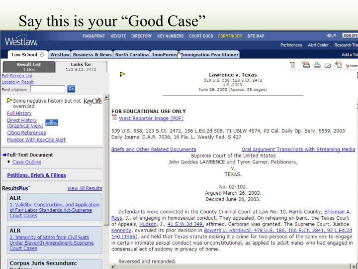 "Say this is your ""Good Case"""