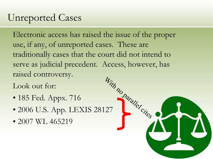 Unreported Cases